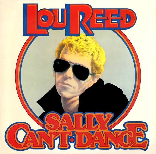 LOU REED_Sally Can't Dance
