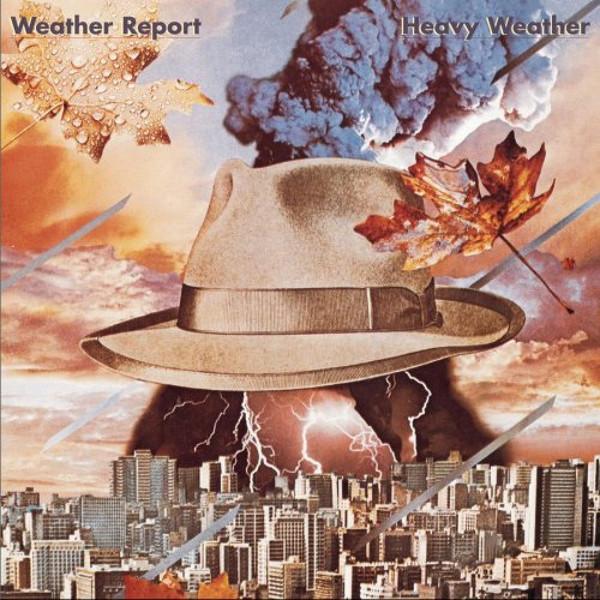 WEATHER REPORT_Heavy Weather