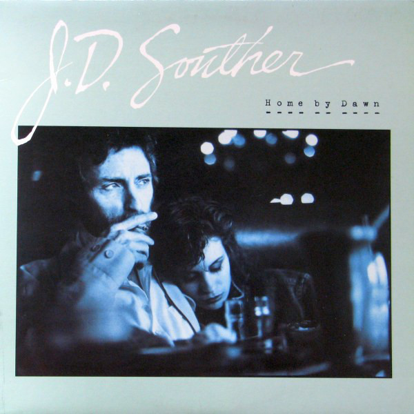 J.D. SOUTHER_Home By Dawn