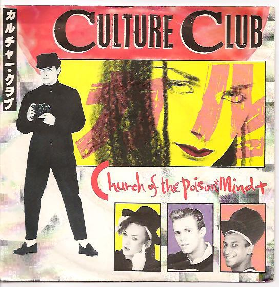 CULTURE CLUB_Church Of The Poison Mind