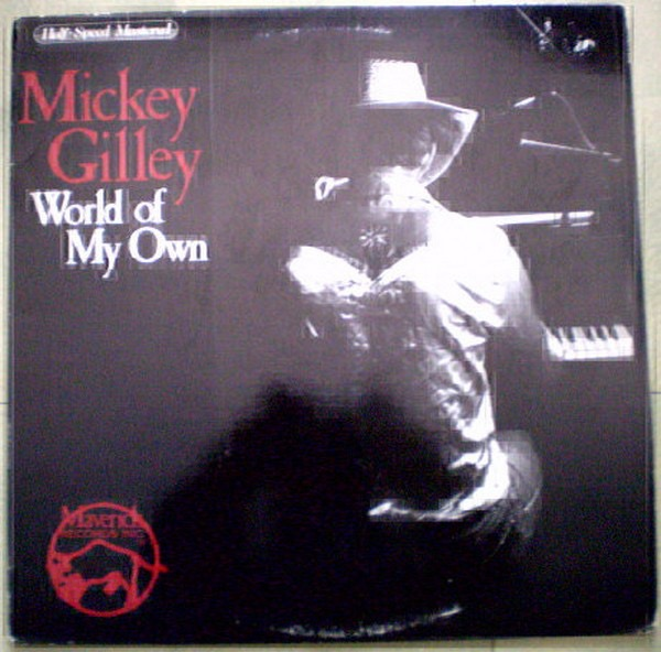 MICKEY GILLEY_World Of My Own