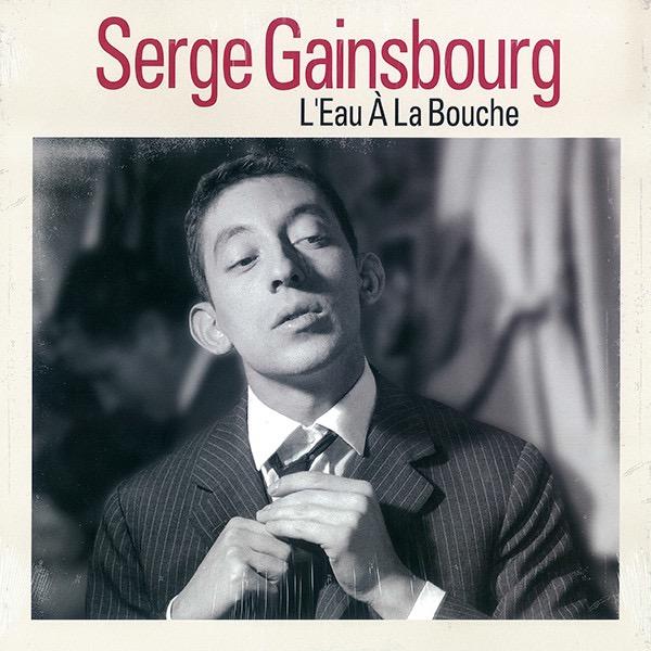 SERGE GAINSBOURG_Leau  La Bouche