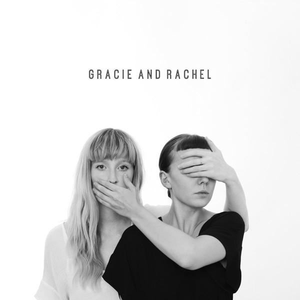 GRACIE AND RACHEL_Gracie And Rachel