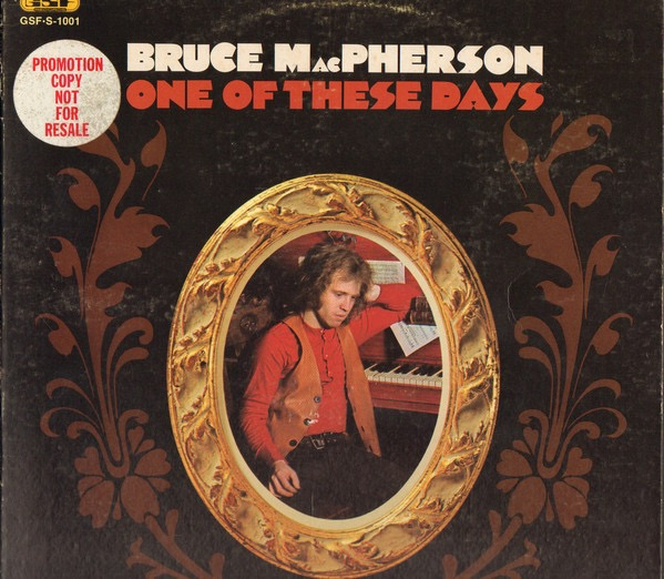 BRUCE MACPHERSON_One Of These Days