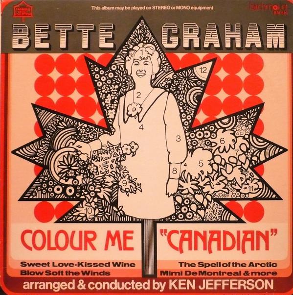 BETTE GRAHAM_Colour Me Canadian