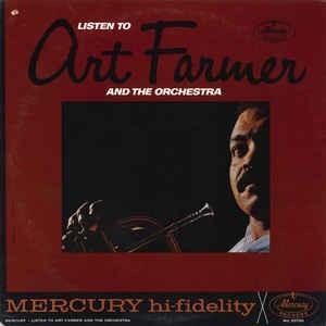 ART FARMER_Listen To Art Farmer And The Orchestra