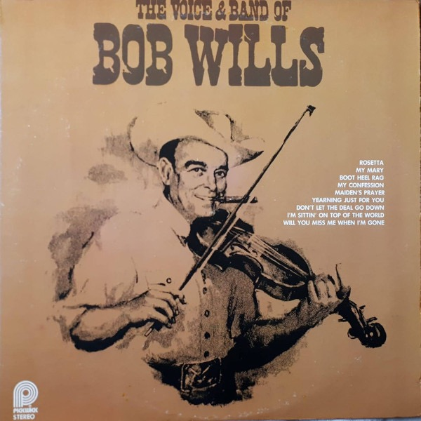 BOB WILLS_The Voice And Band Of
