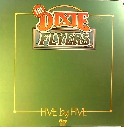 THE DIXIE FLYERS_Five By Five
