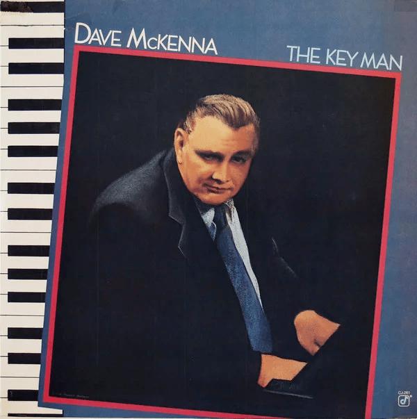 DAVE MCKENNA_The Key Man