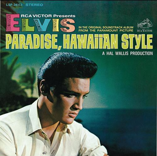 ELVIS PRESLEY_Paradise, Hawaiian Style