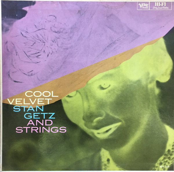 STAN GETZ_Cool Velvet - Stan Getz And Strings