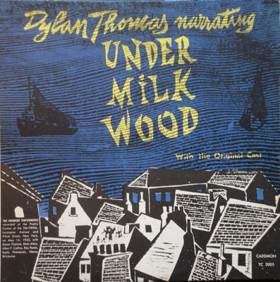 DYLAN THOMAS_Dylan Thomas Narrating Under Milkwood