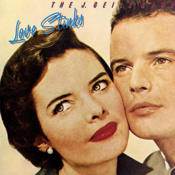 THE J. GEILS BAND_Love Stinks (w/ printed inner sleeve)