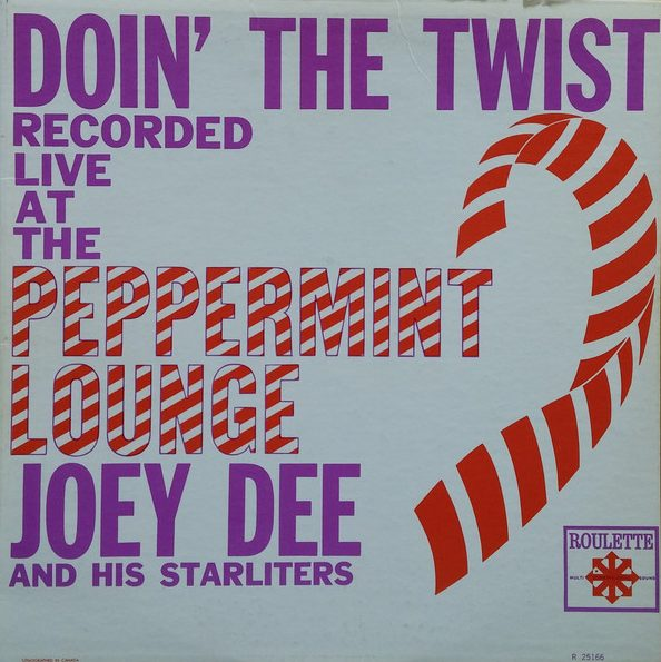 JOEY DEE AND THE STARLITERS_Doin The Twist At The Peppermint Lounge Rare