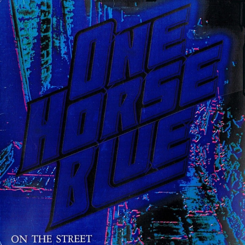 ONE HORSE BLUE_On The Street (w/orig inner sleeve - very strong VG+ grading)