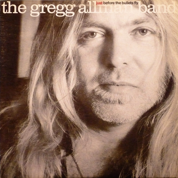 THE GREGG ALLMAN BAND_Just Before The Bullets Fly _W/ Printed Inner Sleeve_