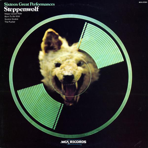 STEPPENWOLF_Sixteen Great Performances