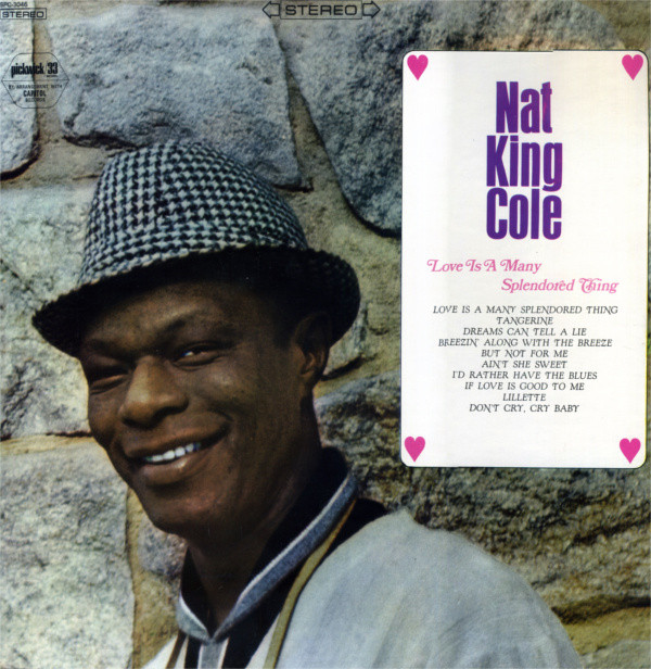 NAT COLE_Love Is A Many Splendored Thing