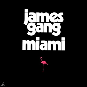 JAMES GANG_Miami