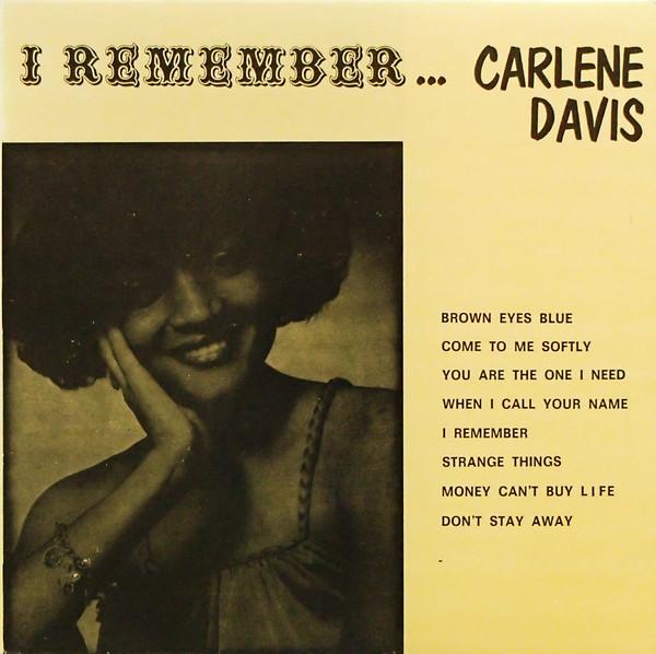 CARLENE DAVIS_I Remember...