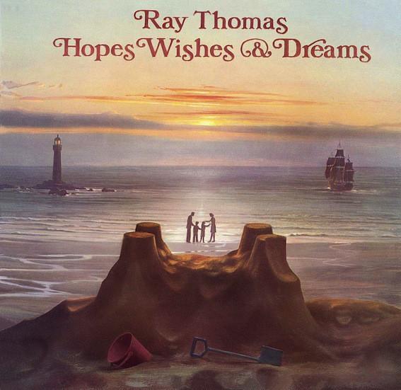 RAY THOMAS_Hopes Wishes And Dreams