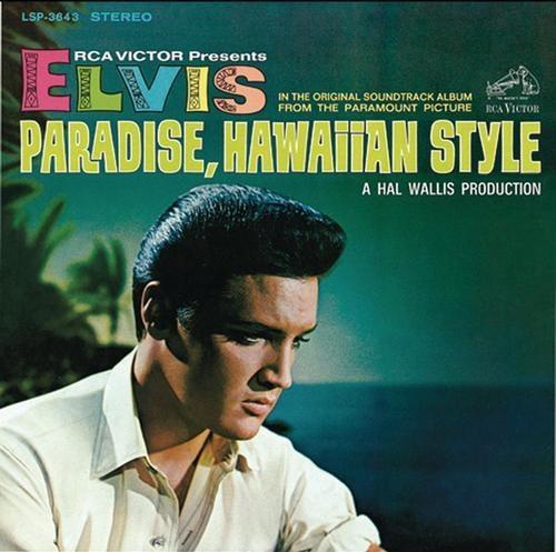 ELVIS PRESLEY_Paradise, Hawaiian Style _1966 Pressing_
