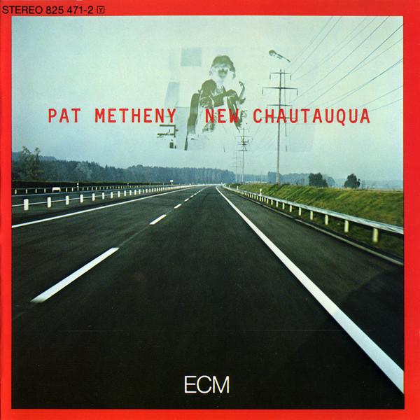 PAT METHENY_New Chautauqua
