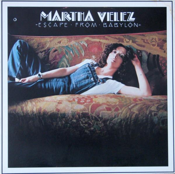 MARTHA VELEZ_Escape From Babylon