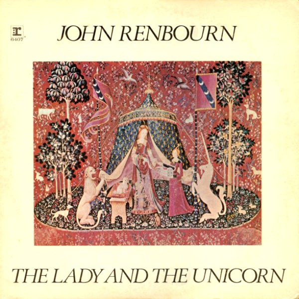 JOHN RENBOURN_The Lady And The Unicorn