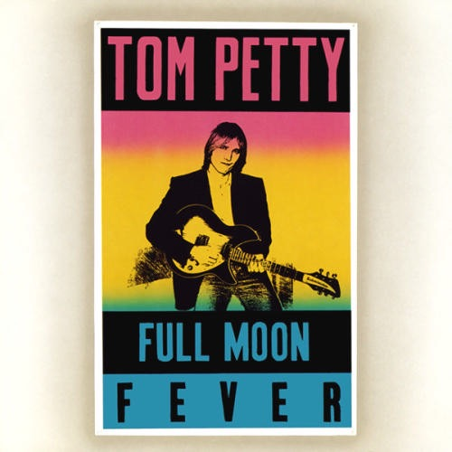 TOM PETTY AND THE HEARTBREAKERS_Full Moon Fever