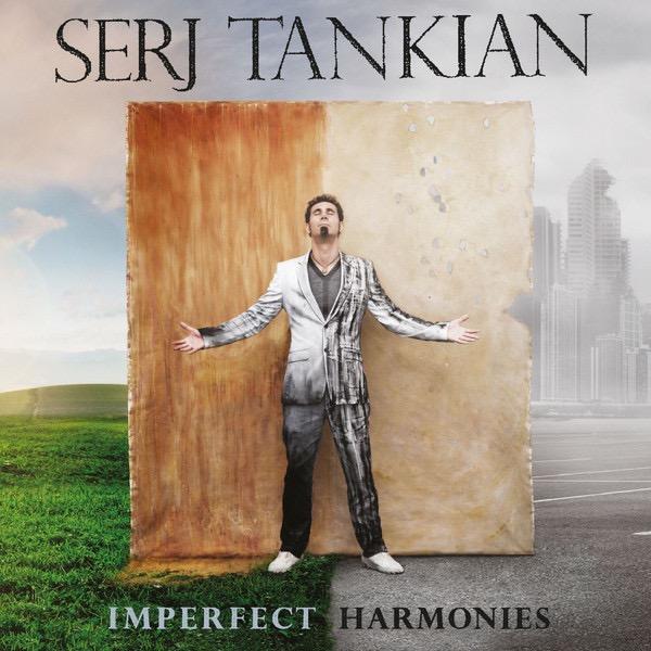 SERJ TANKIAN_Imperfect Harmonies