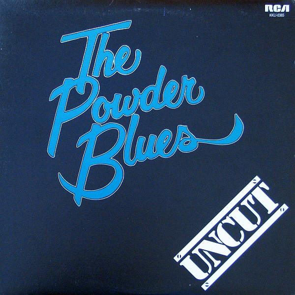 THE POWDER BLUES_Uncut
