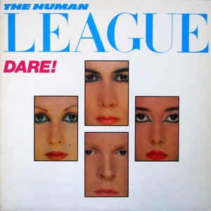 THE HUMAN LEAGUE_Dare