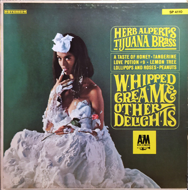 HERB ALPERT_Whipped Cream And Other Delights