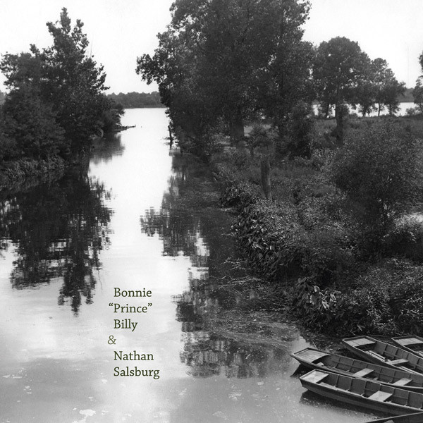 BONNIE PRINCE BILLY AND NATHAN SALSBURG_Untitled