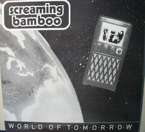 SCREAMING BAMBOO_World Of Tomorrow