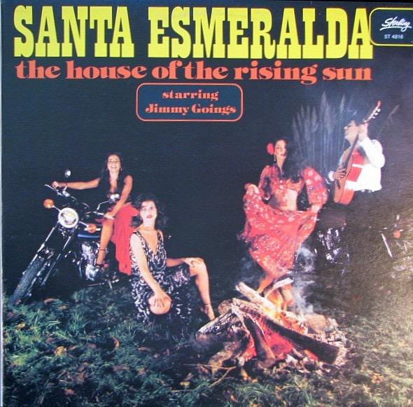 SANTA ESMERALDA_The House Of The Rising Sun