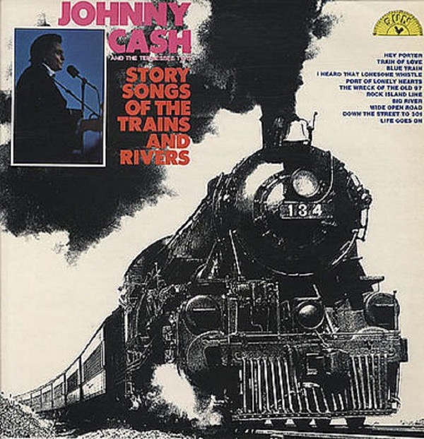 JOHNNY CASH_Story Songs Of The Trains And Rivers
