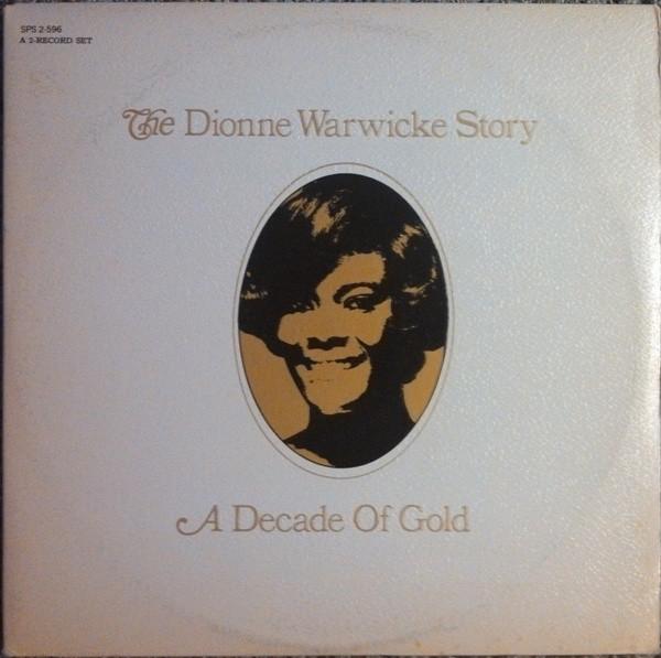 DIONNE WARWICKE_The Dionne Warwicke Story (A Decade Of Gold)