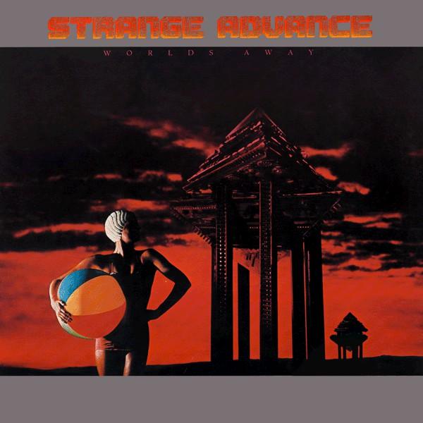 STRANGE ADVANCE_Worlds Away