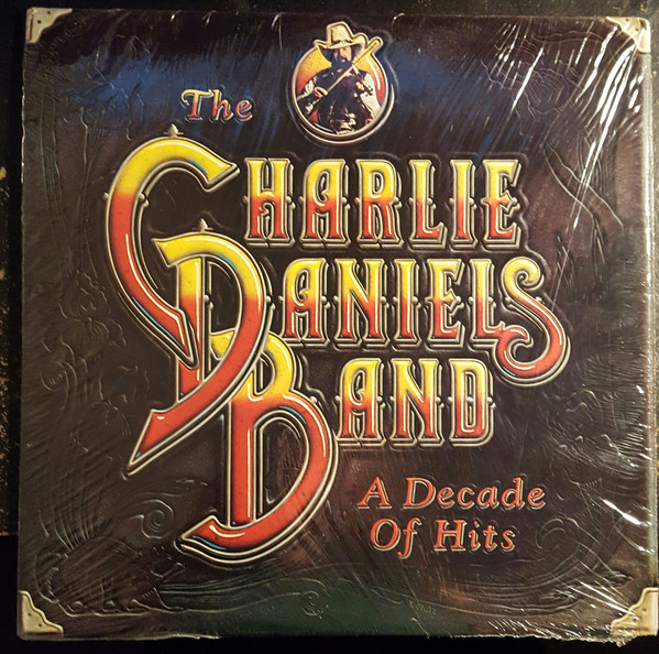 THE CHARLIE DANIELS BAND_A Decade Of Hits