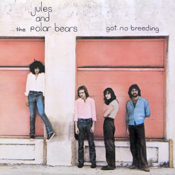 JULES AND THE POLAR BEARS_Got No Breeding