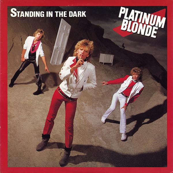 PLATINUM BLONDE_Standing In The Dark