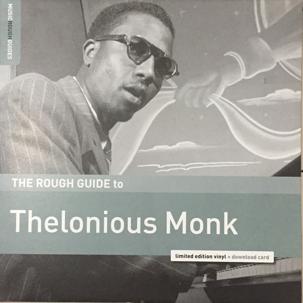 THELONIOUS MONK_The Rough Guide To Thelonious Monk