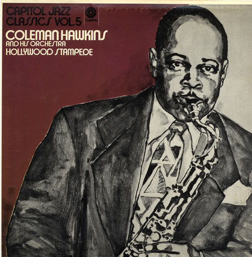 COLEMAN HAWKINS AND HIS ORCHESTRA_Hollywood Stampede
