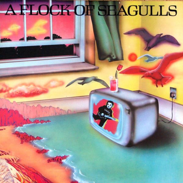 A FLOCK OF SEAGULLS_A Flock Of Seagulls
