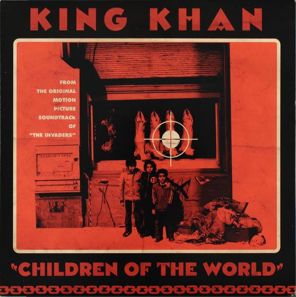 KING KHAN_Children Of The World