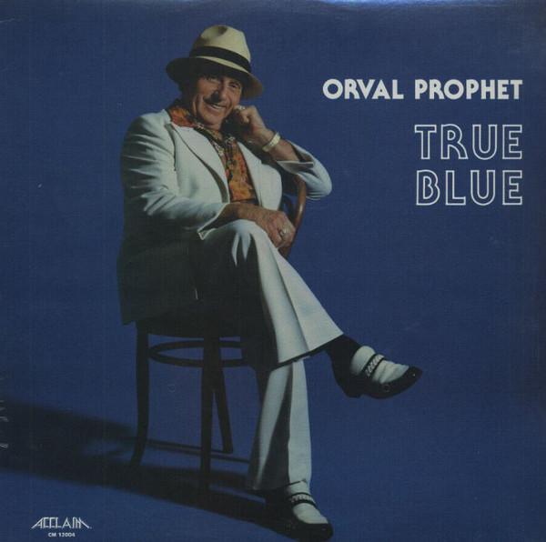 ORVAL PROPHET_True Blue
