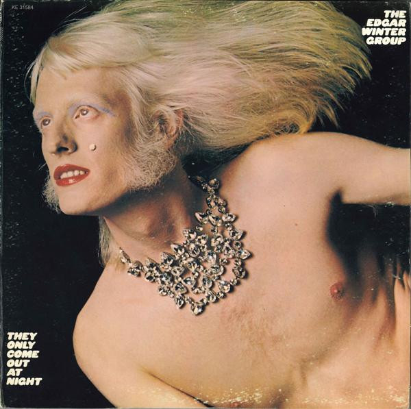 THE EDGAR WINTER GROUP_They Only Come Out At Night