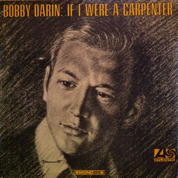BOBBY DARIN_If I Were A Carpenter